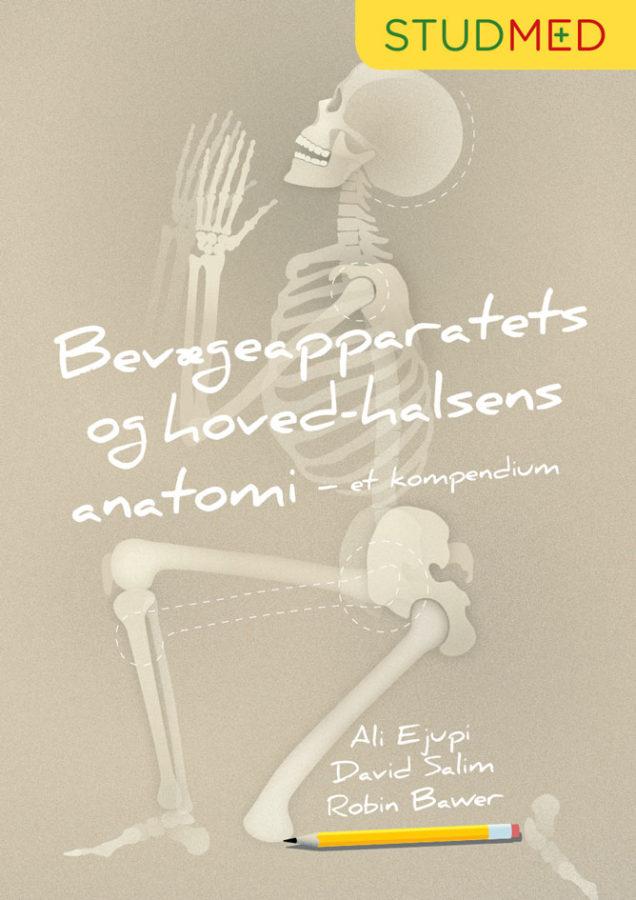 Bevaegeapparatets og hoved-hals anatomi by ali eruppi, David salim, robin baker